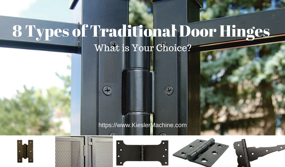 8 Types of Traditional Door Hinges