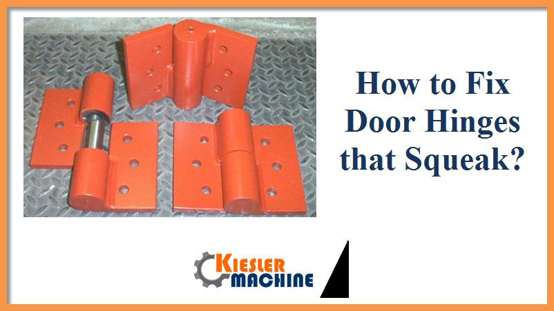 Door Hinges that Squeak